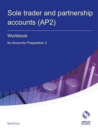 9781905777761: Sole Trader and Partnership Accounts Workbook (AP2): Accounts Preparation 2 (AAT Accounting - Level 3 Diploma in Accounting)