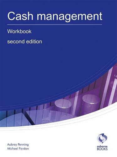 9781905777778: Cash Management Workbook (AAT Accounting - Level 3 Diploma in Accounting)