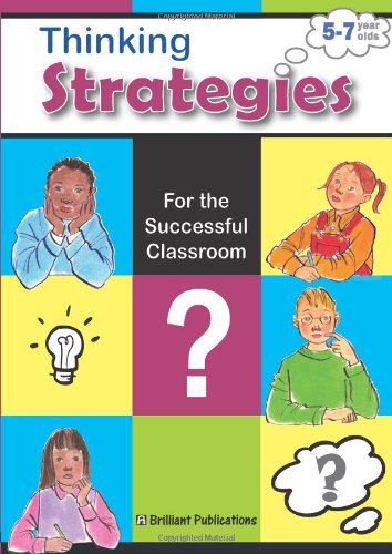 9781905780037: Thinking Strategies for the Successful Classroom. 5-7 Year Olds
