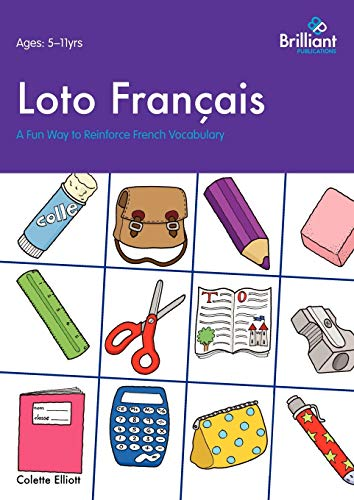 Loto Français. A Fun Way to Reinforce French Vocabulary: Elliott, Colette