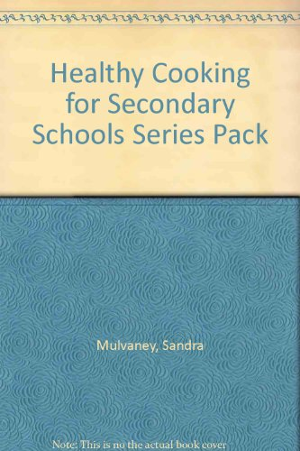 Healthy Cooking for Secondary Schools Series Pack (Paperback)