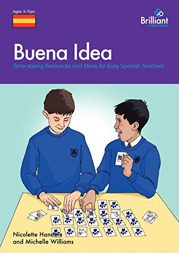 9781905780631: Buena Idea: Time-Saving Resources and Ideas for Busy Spanish Teachers