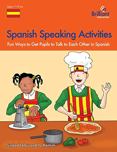 Spanish Speaking Activities - Fun Ways to Get Ks2 Pupils to Talk to Each Other in Spanish: Leleu, ...