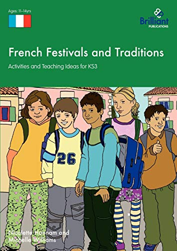 9781905780808: French Festivals and Traditions - Activities and Teaching Ideas for Ks3