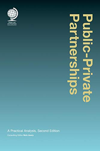 Public-Private Partnerships: A Practical Analysis: Globe Law And Business