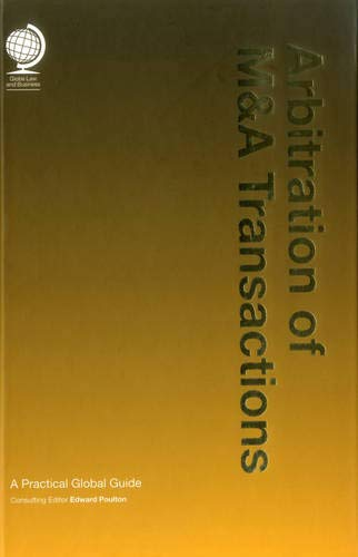 9781905783939: Arbitration of M&A Transactions, A Practical Global Guide