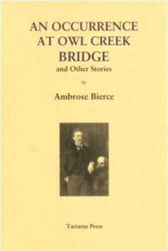 9781905784103: An Occurrence at Owl Creek Bridge: And Other Stories