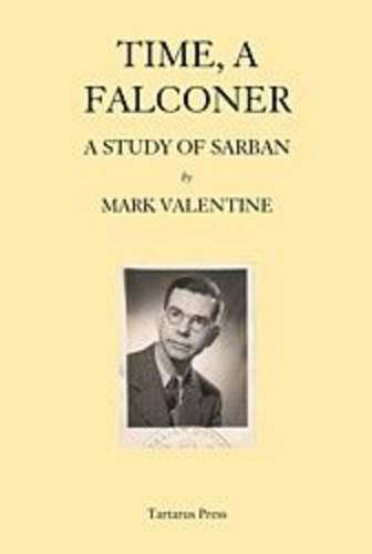 Time, A Falconer. A Study of Sarban.: Valentine, Mark: