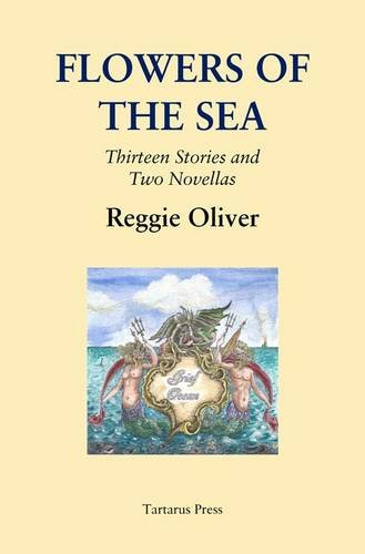 9781905784585: Flowers of the sea: Thirteen Stories and Two Novellas