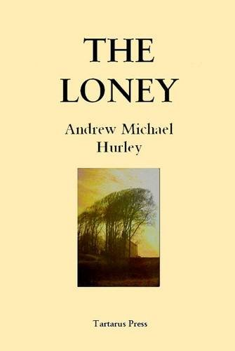 9781905784691: The Loney