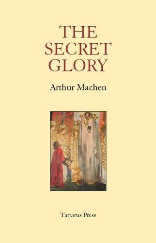 9781905784738: The Secret Glory