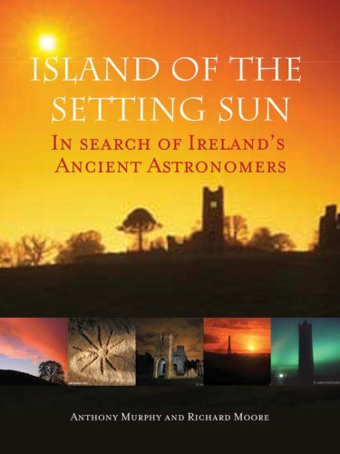 9781905785056: Island of the Setting Sun: In Search of Ireland's Ancient Astronomers