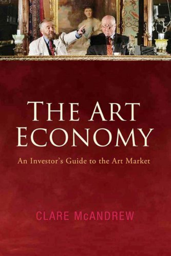 9781905785094: The Art Economy: An Investor's Guide to the Art Market