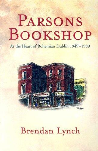 9781905785117: Parsons Bookshop: At the Heart of Bohemian Dublin, 1949-1989