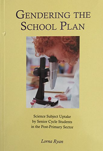 Gendering the School Plan : Science Subject: Lorna Ryan