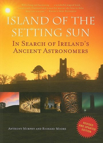 9781905785476: Island of the Setting Sun: In Search of Ireland's Ancient Astronomers