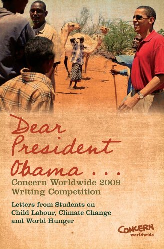 Dear President Obama .: The Concern Worldwide 2009 Writing Competition