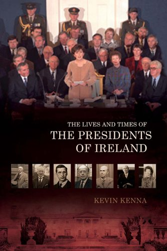 9781905785841: The Lives and Times of the Presidents of Ireland