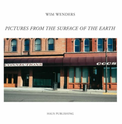 Pictures from the Surface of the Earth: Wenders, Wim