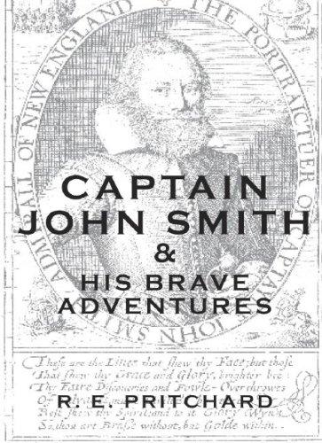 Captain John Smith: Pritchard, Robert E.