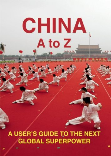 China: An A-Z: A User's Guide to the Next Global Superpower: Strittmatter, Kai