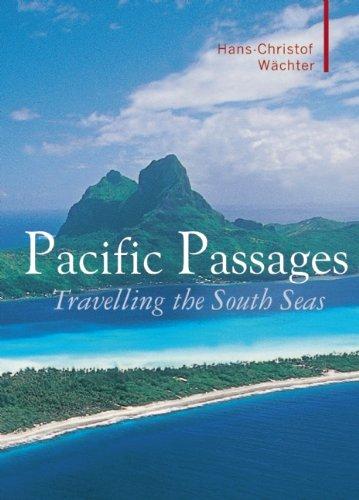 9781905791569: Pacific Passages (Armchair Traveller)