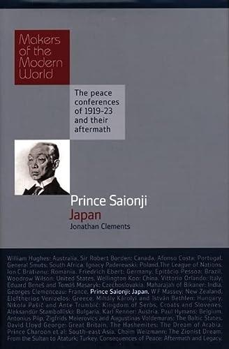 9781905791682: Prince Saionji: Japan (Makers of the Modern World)