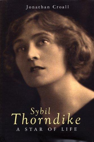 Sybil Thorndike: Croall, Jonathan