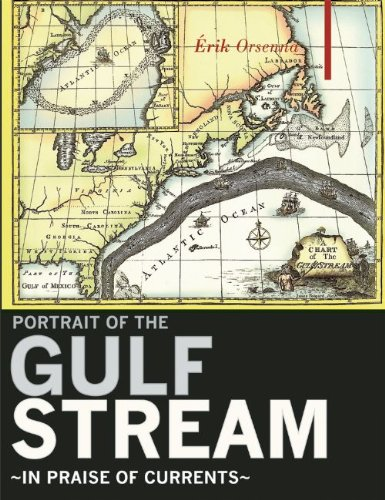 9781905791972: A Portrait of the Gulf Stream: In Praise of Currents (Armchair Traveller)