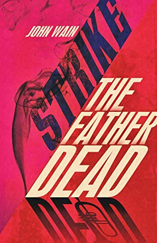 9781905792573: Strike The Father Dead
