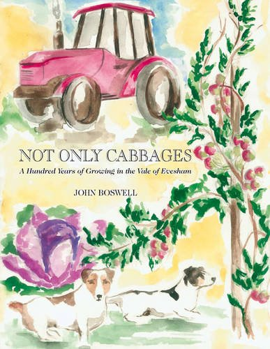 9781905795420: Not Only Cabbages: A Hundred Years of Growing in the Vale of Evesham