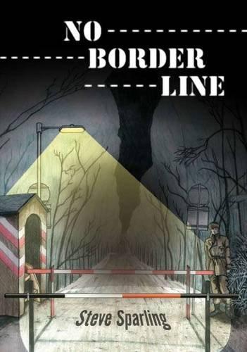 9781905795611: No Border Line