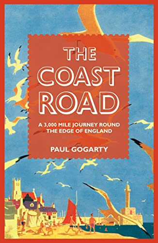 9781905798094: The Coast Road: A 3,000 Mile Journey Round the Edge of England