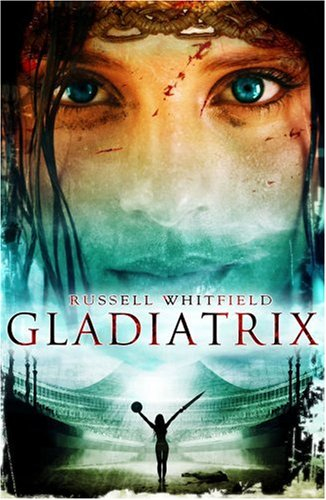 Gladiatrix: Whitfield, Russell