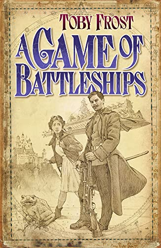 A Game of Battleships (Chronicles of Isambard Smith): Frost, Toby