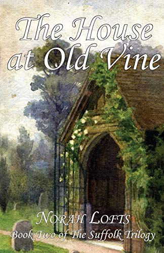 9781905806744: The House at Old Vine (Suffolk Trilogy)