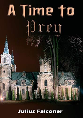 9781905809837: A Time to Prey (Julius Falconer Series)