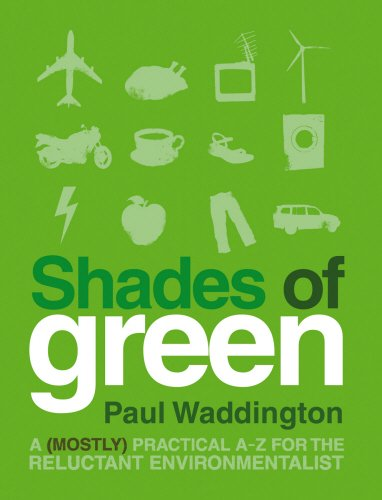 9781905811007: Shades of Green: A (Mostly) Practical A–Z for the Reluctant Environmentalist