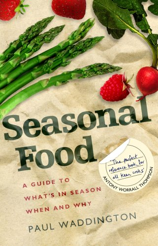 9781905811366: Seasonal Food: A guide to what's in season when and why