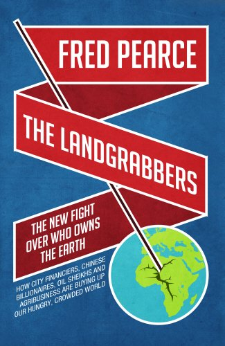 9781905811731: The Landgrabbers: The New Fight Over Who Owns The Earth