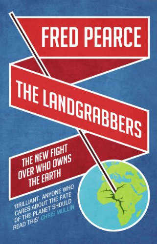 9781905811755: The Landgrabbers: The New Fight Over Who Owns The Earth