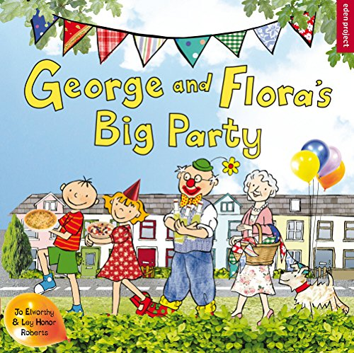 9781905811878: George and Flora's Big Party