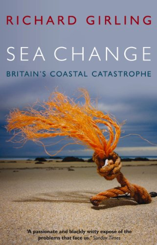 9781905811939: Sea Change: Britain's Coastal Catastrophe