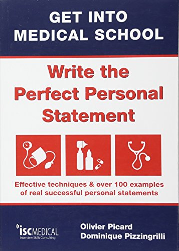 9781905812103: Get into Medical School - Write the Perfect Personal Statement: Effective Techniques & Over 100 Examples of Real Successful Personal Statements