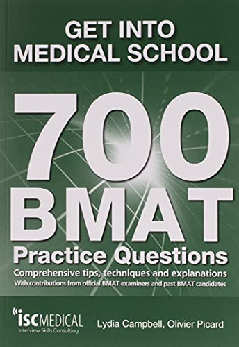 9781905812196: Get into Medical School - 700 BMAT Practice Questions: With Contributions from Official BMAT Examiners and Past BMAT Candidates