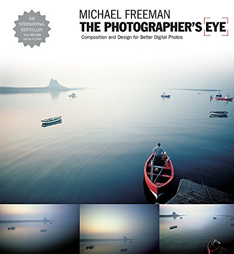9781905814046: The Photographer'S Eye. Graphic Design: Composition and Design for Better Digital Photos