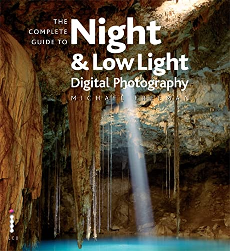 9781905814237: The Complete Guide to Night & Lowlight Digital Photography (Complete Guides)