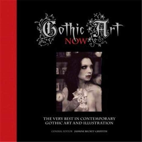 9781905814350: Gothic Art Now: The Very Best in Contemporary Gothic Art and Illustration