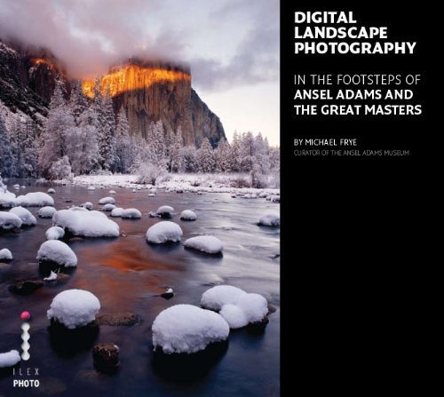 9781905814756: Digital Landscape Photography: In the Footsteps of Ansel Adams and the Great Masters