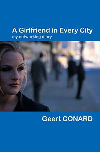 A Girlfriend in Every City 2nd Edition: Conard, Geert